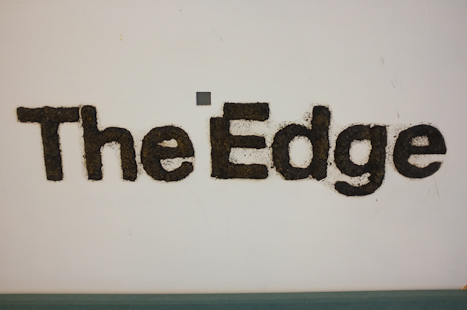 The Edge - what a fantastic venue